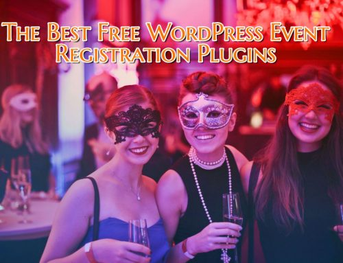 The Best Free WordPress Event Registration and Calendar Plugins